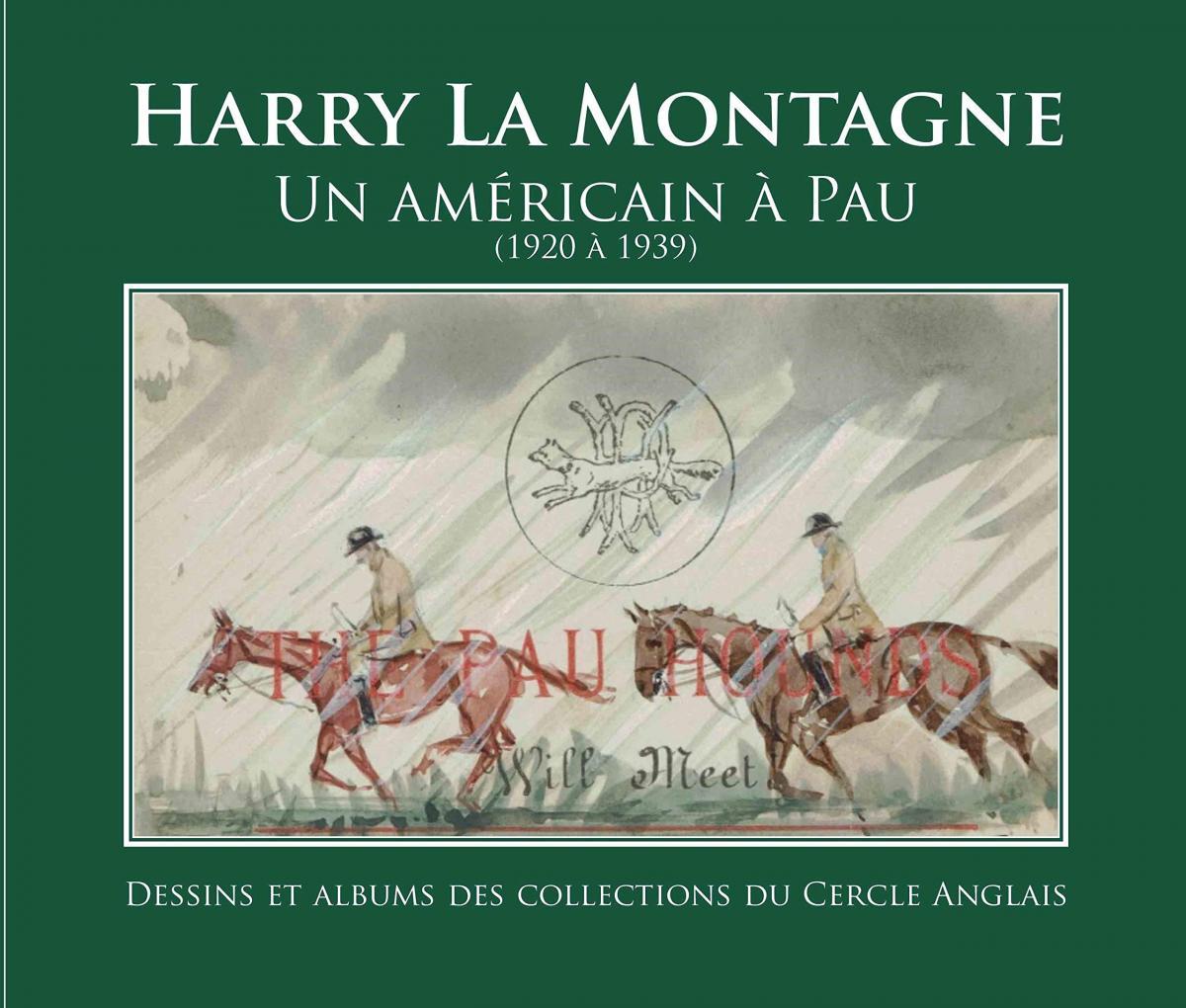 Harry La Montagne, un Américain à Pau (1920 à 1939) des membres du Cercle anglais de Pau