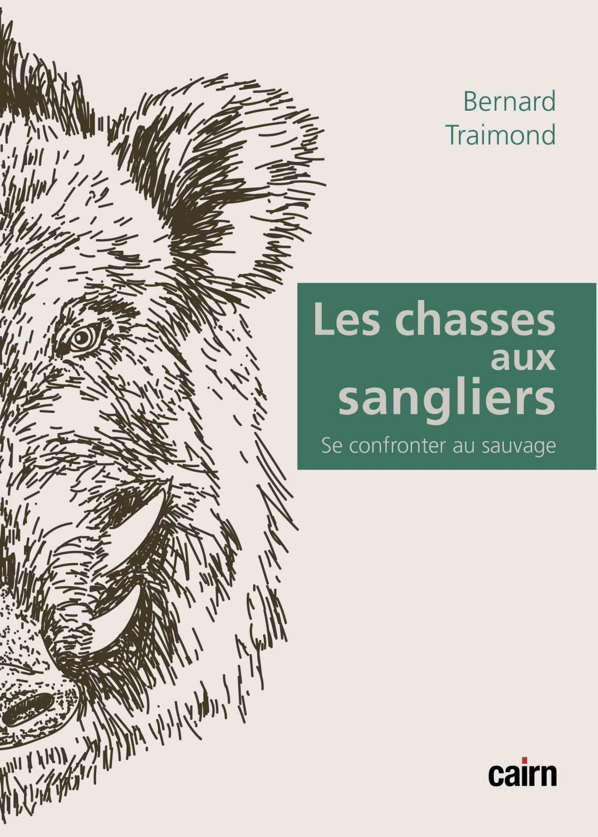 Les Chasses aux sangliers de Bernard Traimond