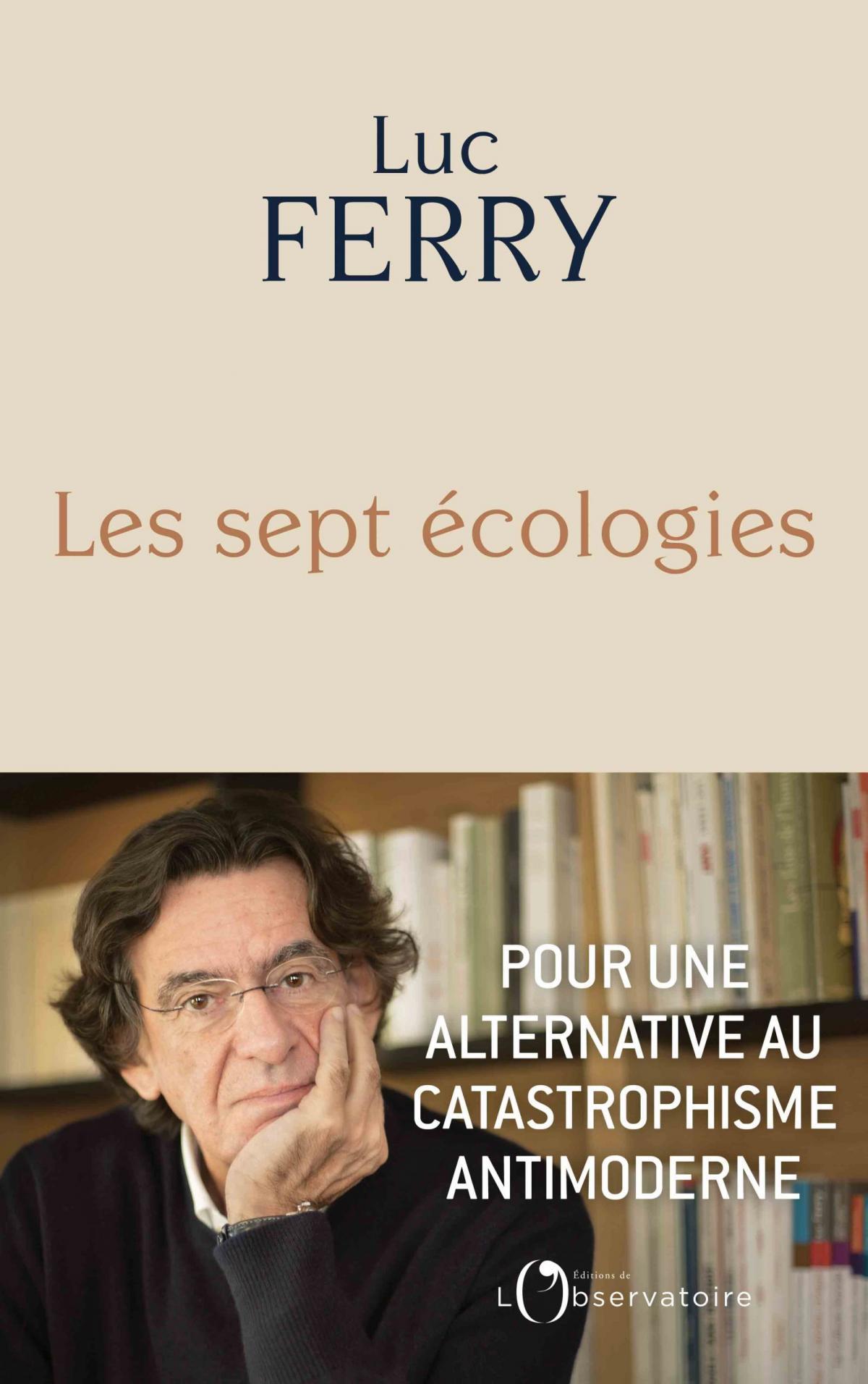 Les sept écologistes de Luc Ferry