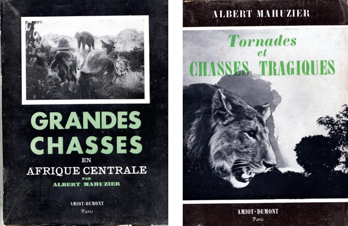 Albert Mahuzier. Cinéaste des grandes chasses en Afrique centrale (1947-1950)